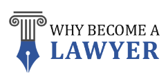 Why Become a Lawyer